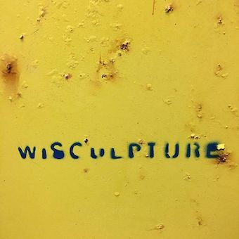 Wisculpture (Sculpture Club)