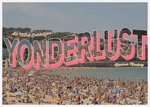 Yonderlust: An MFA Exhibition by Marissa Mackey