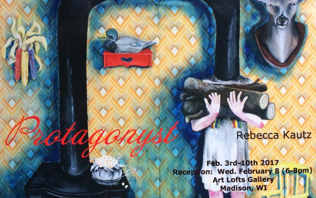 Protagonyst: An MA Exhibit by Rebecca Kautz