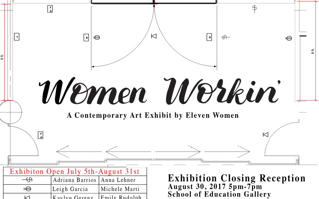 Women Workin' A Contemporary Art Exhibition by Eleven Women