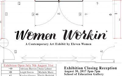 Women Workin' A Contemporary Art Exhibition by Eleven Women