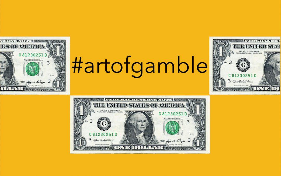 #artofgamble