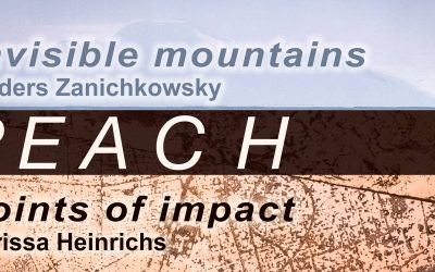 R E A C H: Points of Impact / Invisible Mountains, MA Exhibitions by Carissa Heinrichs and Anders Zanichkowsky