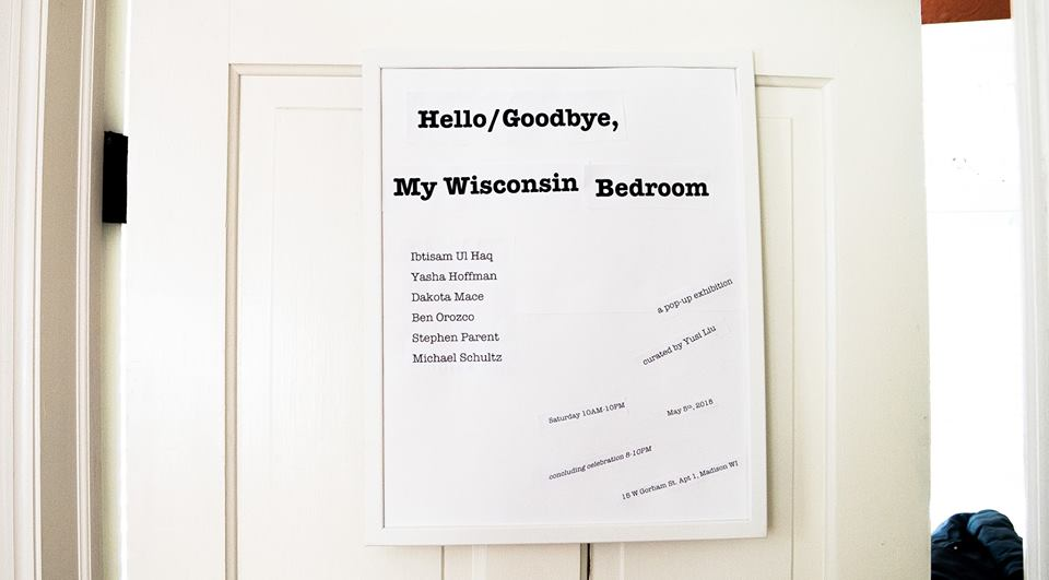 A Pop-up Exhibition: Hello/Goodbye, My Wisconsin Bedroom