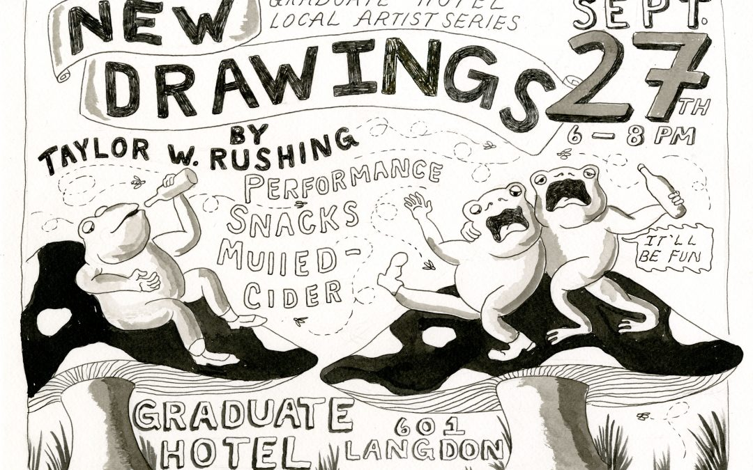 Graduate Hotel Local Artist Series: New Drawings by Taylor Rushing