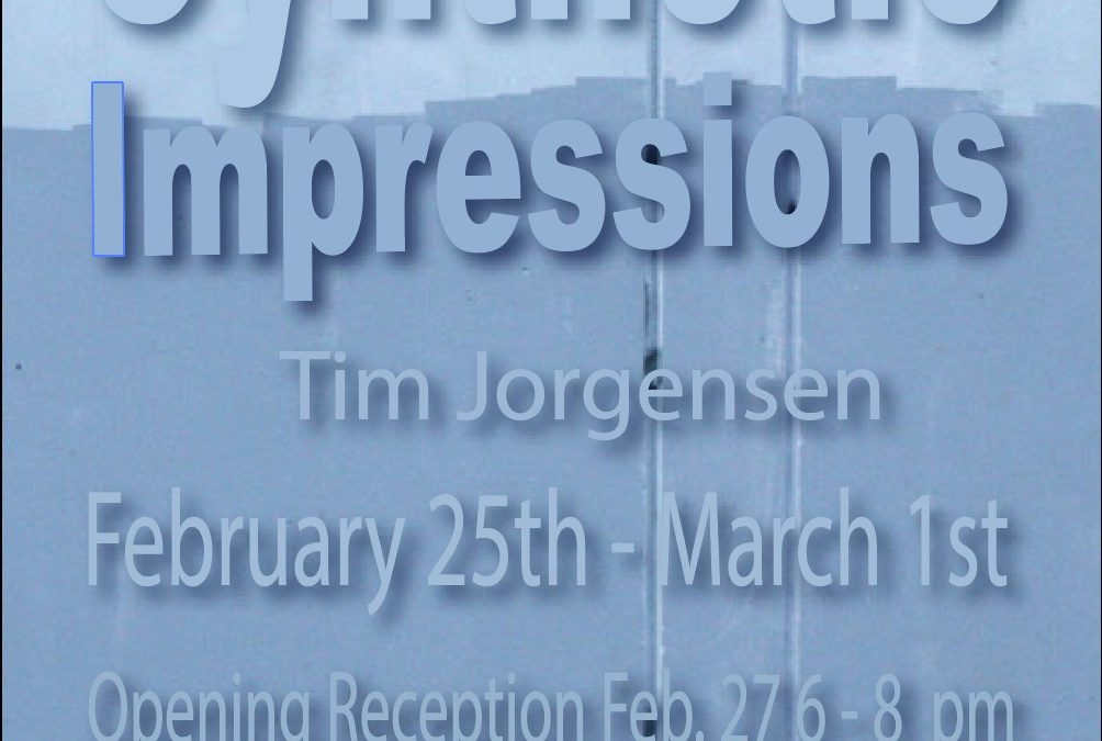 Synthetic Impressions Master of Arts Exhibition by Tim Jorgensen