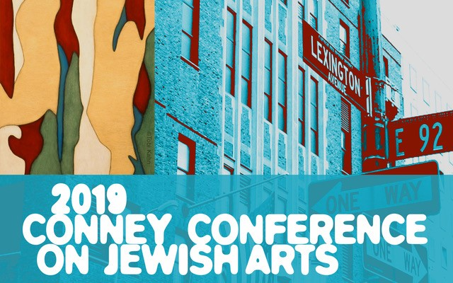 2019 Conney Conference on Jewish Arts begins March 31 in New York