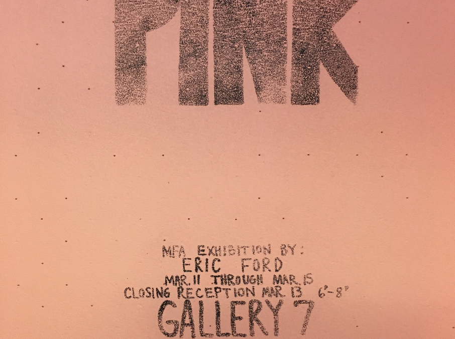 Pink Master of Fine Arts Exhibition by Eric Ford
