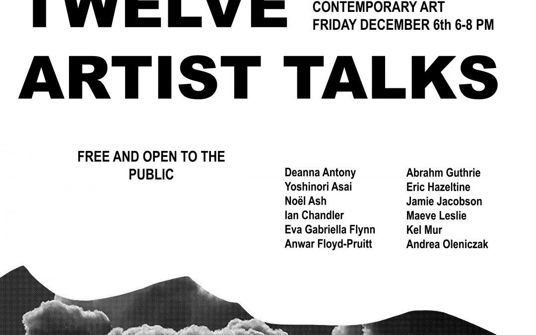 Twelve Artist Talks