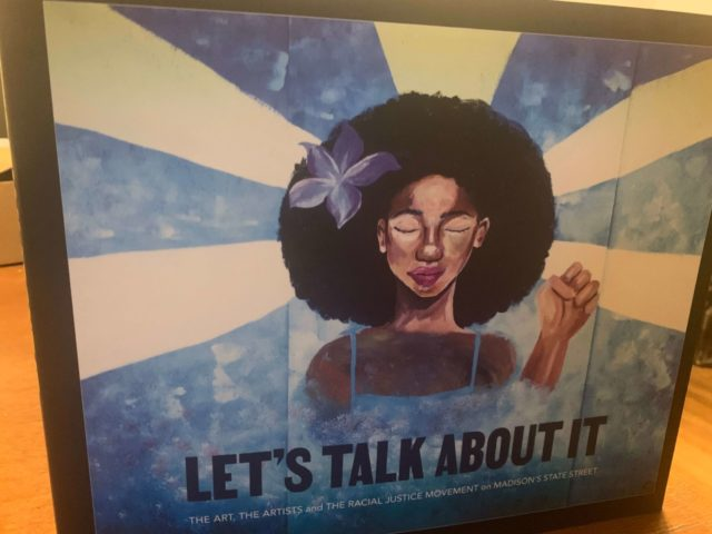 """Let's Talk About It"" book seeks to preserve protest art and keep the moment from being forgotten by Ayomi Wolff"
