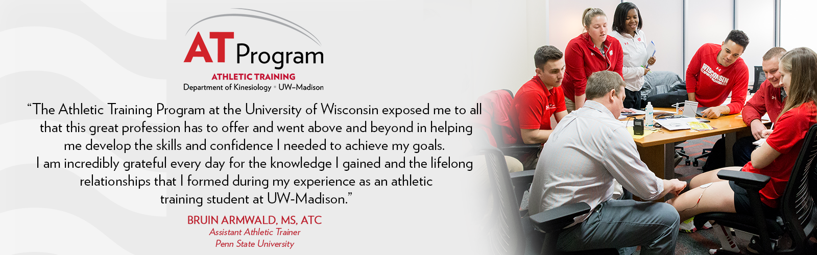Bruin Armwald provides quote about experience in UW-Madison AT Program